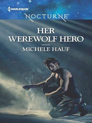 cover image of Her Werewolf Hero