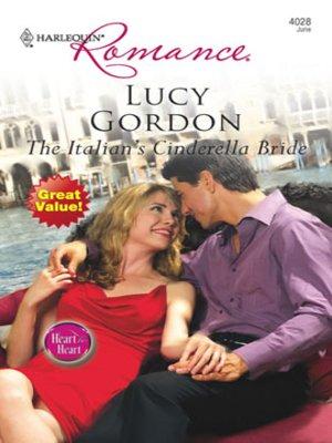 cover image of The Italian's Cinderella Bride