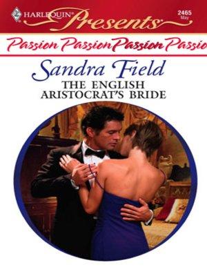 cover image of The English Aristocrat's Bride