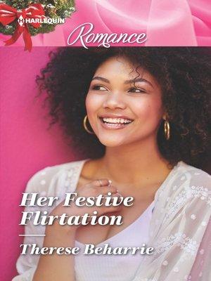 cover image of Her Festive Flirtation