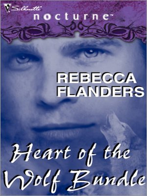 cover image of Rebecca Flanders' Heart of the Wolf Bundle