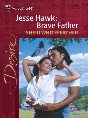 cover image of Jesse Hawk: Brave Father