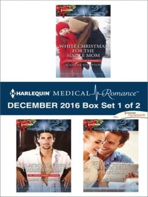 cover image of Harlequin Medical Romance December 2016, Box Set 1 of 2