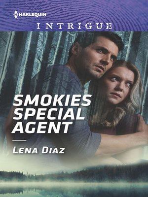 cover image of Smokies Special Agent--A Thrilling FBI Romance