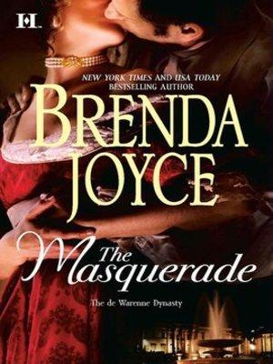 The Masquerade by Brenda Joyce · OverDrive (Rakuten