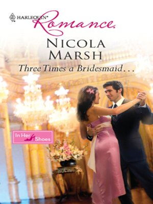 cover image of Three Times A Bridesmaid...