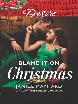 cover image of Blame It On Christmas--An Enemies to Lovers Romance