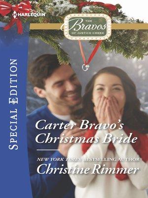 cover image of Carter Bravo's Christmas Bride