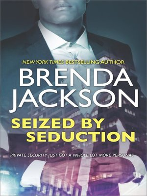 cover image of Seized by Seduction--A Compelling Tale of Romance, Love and Intrigue