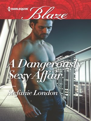 cover image of A Dangerously Sexy Affair