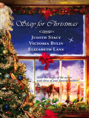 cover image of Stay For Christmas: A Place to Belong\A Son Is Given\Angels in the Snow