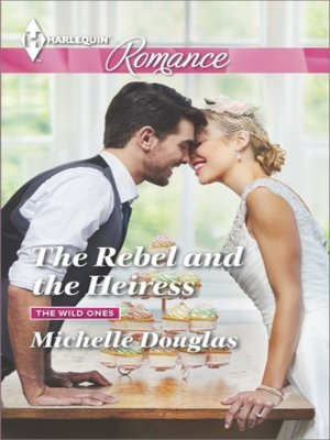 cover image of The Rebel and the Heiress