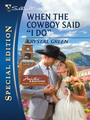 cover image of When the Cowboy Said ''I Do''