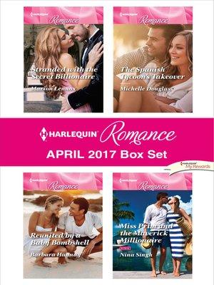 cover image of Harlequin Romance April 2017 Box Set