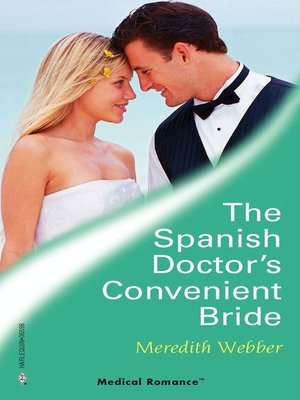 cover image of The Spanish Doctor's Convenient Bride