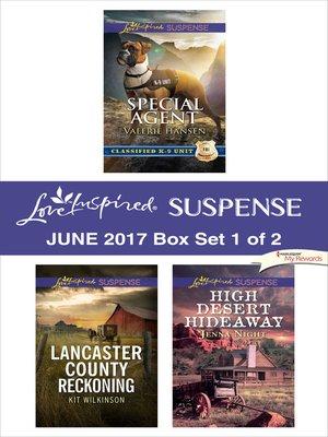 cover image of Harlequin Love Inspired Suspense June 2017, Box Set 1 of 2