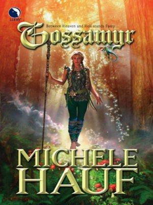 cover image of Gossamyr