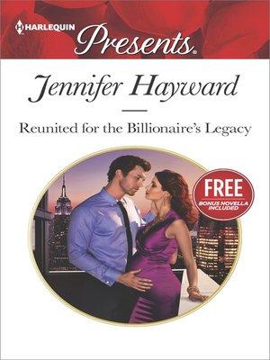 cover image of Reunited for the Billionaire's Legacy: Christmas at the Castello (bonus novella)