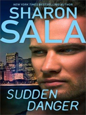 cover image of Sudden Danger