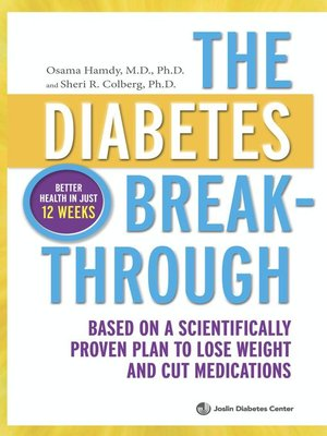 cover image of The Diabetes Breakthrough: Based on a Scientifically Proven Plan to Lose Weight and Cut Medications