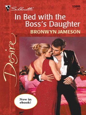 cover image of In Bed with the Boss's Daughter