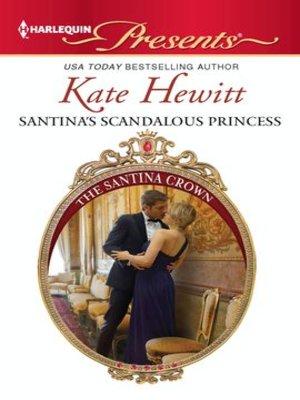 cover image of Santina's Scandalous Princess