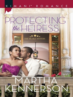 cover image of Protecting the Heiress