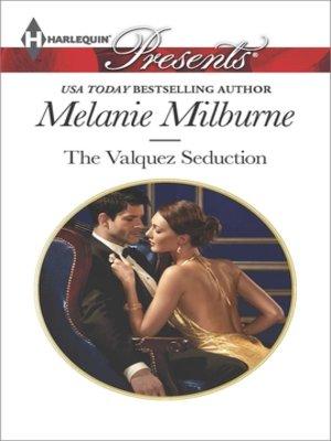 cover image of The Valquez Seduction