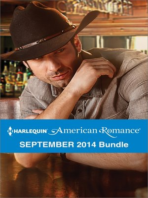 cover image of Harlequin American Romance September 2014 Bundle: Her Forever Cowboy\The Texan's Twins\The Surprise Triplets\Cowboy in the Making