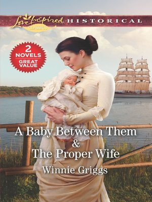 cover image of A Baby Between Them ; The Proper Wife
