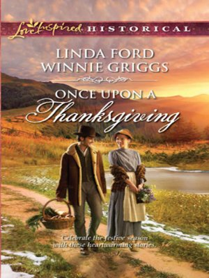 cover image of Once Upon a Thanksgiving: Season of Bounty\Home for Thanksgiving