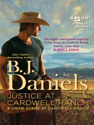 cover image of Justice at Cardwell Ranch & Crime Scene at Cardwell Ranch: Justice at Cardwell Ranch\Crime Scene at Cardwell Ranch