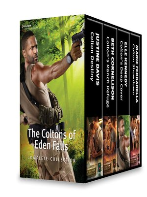 cover image of The Coltons of Eden Falls Complete Collection--Colton Destiny\Colton's Ranch Refuge\Colton's Deep Cover\Colton Showdown