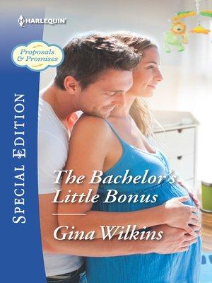 cover image of The Bachelor's Little Bonus