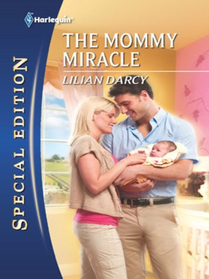 cover image of The Mommy Miracle