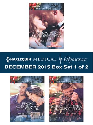 cover image of Harlequin Medical Romance December 2015, Box Set 1 of 2