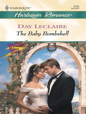 Day leclaire overdrive rakuten overdrive ebooks audiobooks the baby bombshell fandeluxe Document