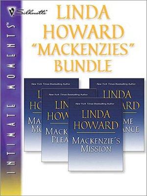 "cover image of Linda Howard ""Mackenzies"" Bundle"