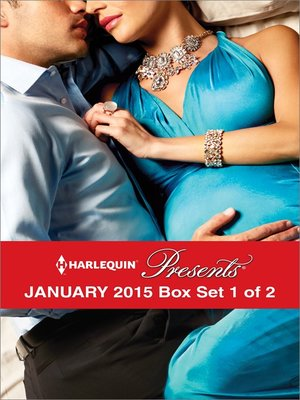cover image of Harlequin Presents January 2015 - Box Set 1 of 2: Sheikh's Desert Duty\Nine Months to Redeem Him\Fonseca's Fury\The Russian's Ultimatum