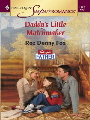cover image of Daddy's Little Matchmaker