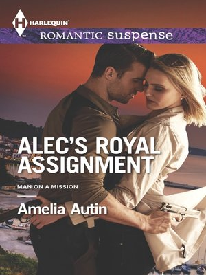 cover image of Alec's Royal Assignment