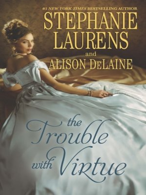 cover image of The Trouble with Virtue: A Comfortable Wife\A Lady by Day
