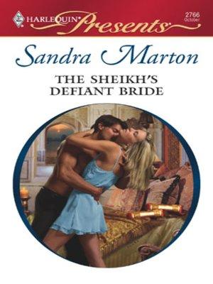 cover image of Sheikh's Defiant Bride