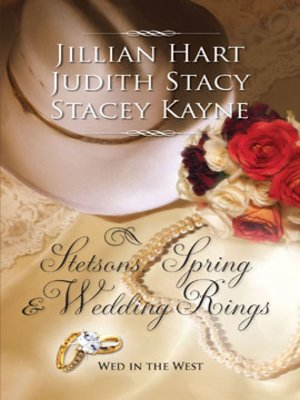 cover image of Stetsons, Spring and Wedding Rings