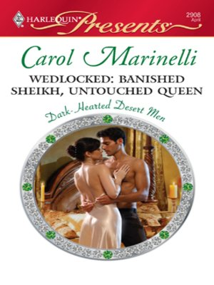 cover image of Wedlocked: Banished Sheikh, Untouched Queen