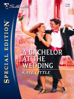 cover image of Bachelor at the Wedding