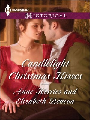 cover image of Candlelight Christmas Kisses: Captain Moorcroft's Christmas Bride\Governess Under the Mistletoe