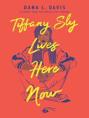 cover image of Tiffany Sly Lives Here Now