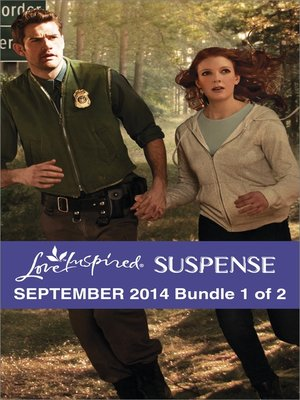 cover image of Love Inspired Suspense September 2014 - Bundle 1 of 2: Danger at the Border\Desperate Measures\Star Witness