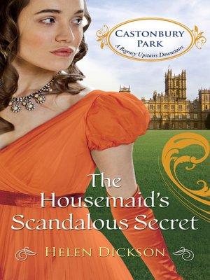 cover image of The Housemaid's Scandalous Secret